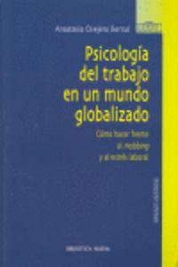 PSICOLOGIA DEL TRABAJO EN UN MUNDO GLOBALIZADO