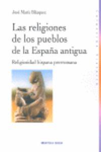 Religiones De Los Pueblos De La España Antigua - Jose Maria Blazquez