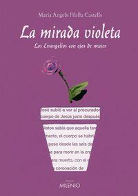 La mirada violeta - Maria Angels Filella Castells
