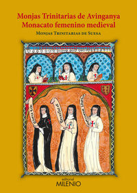 Monjas Trinitarias De Avinganya - Monacata Femienino Medieval - Monjas Trinitarias De Suesa