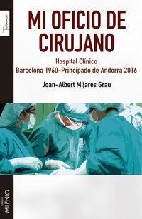 MI OFICIO DE CIRUJANO - HOSPITAL CLINICO