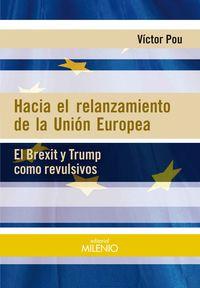 Hacia El Relanzamiento De La Union Europea - Victor Pou Serradell