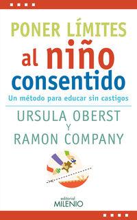 PONER LIMITES AL NIÑO CONSENTIDO - UN METODO PARA EDUCAR SIN CASTIGOS