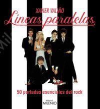 LINEAS PARALELAS - 50 PORTADAS ESENCIALES DEL ROCK