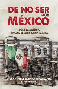 DE NO SER POR MEXICO