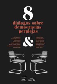 8 dialogos sobre democracias perplejas - Aa. Vv.