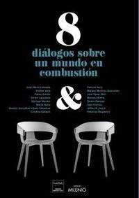 8 dialogos sobre un mundo en combustion - Vv. Aa.