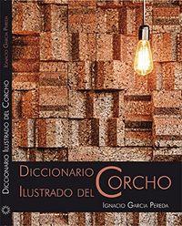 DICCIONARIO ILUSTRADO DEL CORCHO