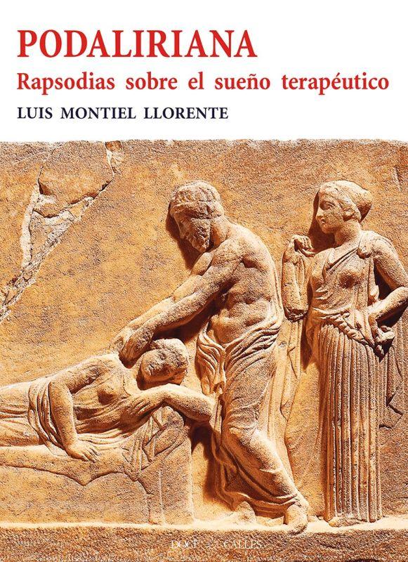 PODALIRIANA - RAPSODIAS SOBRE EL SUEÑO TERAPEUTICO