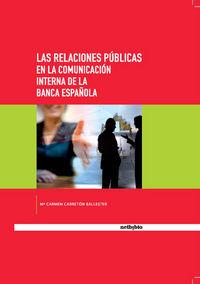 RELACIONES PUBLICAS EN LA COMUNICACION INTERNA DE LA BANCA ESPAÑOLA