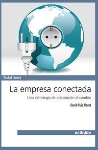 La empresa conectada - David Ruiz Uceta