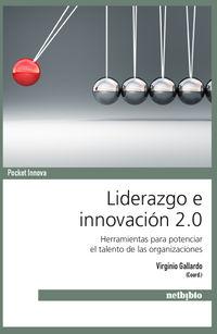 Liderazgo E Innovacion 2.0 - Virginio Gallardo