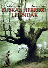 Euskal Herriko Leiendak - Toti Martinez De Lezea / Juan Luis Landa