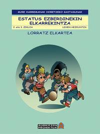 LH 3 / 4 / 5 / 6 - ESTATUS EZBERDINEKIN ELKARREKINTZA - AURKITZEN
