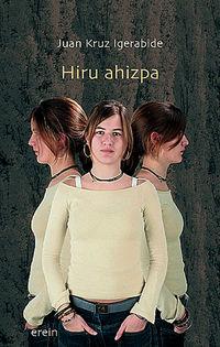 Hiru Ahizpa - Juan Kruz Igerabide