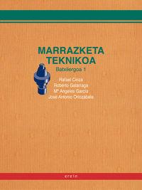 BATX 1 - MARRAZKETA TEKNIKOA