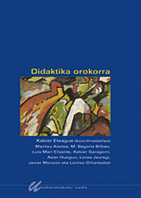 Didaktika Orokorra - Etxague / Aiertza / Bilbao / Elizalde / Garagorri / Huegun / Jauregi / Monzon / Oihartzabal