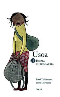 Usoa - Bidaia Kilikagarria - Patxi Zubizarreta