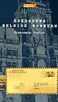 Ezezaguna Helbide Honetan - Kressmann Taylor
