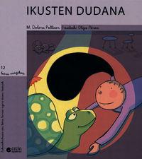 IKUSTEN DUDANA
