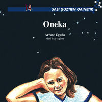 oneka - Arrate Egaña / Mari Mar Agirre (il. )