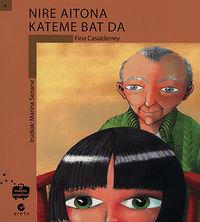 Nire Aitona Kateme Bat Da - Fina Casalderrey