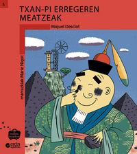 Txan-Pi Erregeren Meatzeak - Miquel Desclot