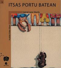 Itsas Portu Batean - Gabriel Janer Manila / Eider Eibar Zugazabeitia (il.