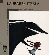 Lauraren Itzala - Vicente Muñoz Puelles / Alberto Pieruz Quintana (il. )