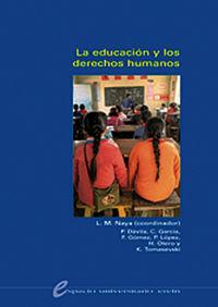La educacion y los derechos humanos - Luis Maria Naya Garmendia