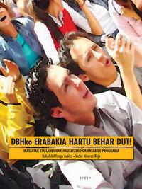 DBH 4 - DBHKO ERABAKIA HARTU BEHAR DUT!