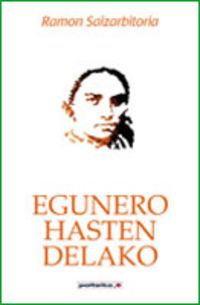 Egunero Hasten Delako - Ramon Saizarbitoria