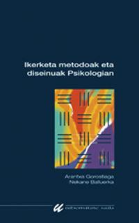 Ikerketa Metodoak Eta Diseinuak Psikologian - Arantxa Gorostiaga / Nekane Balluerka