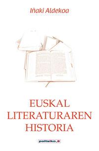 Euskal Literaturaren Historia - Iñaki Aldekoa