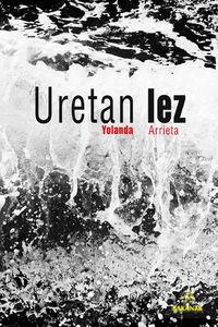 Uretan Lez - Yolanda Arrieta