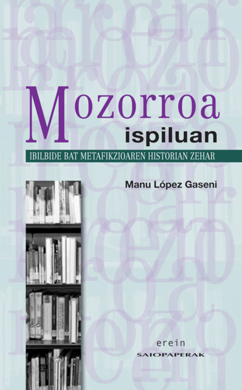 Mozorroa Ispiluan - Manu Lopez Gaseni