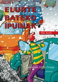 Elurte Bateko Ipuinak - Pako Aristi / Manu Ortega