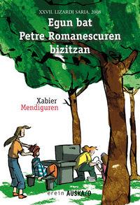 Egun Bat Petre Romanescuren Bizitzan (xxvii. Lizardi Saria 2008) - Xabier Mendiguren / Manu Ortega (il. )