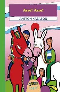 Arre Arre - Antton Kazabon