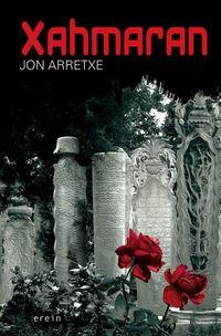 Xahmaran - Jon Arretxe