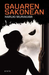 Gauaren Sakonean - Haruki Murakami