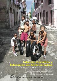 Infancia, Derechos Y Educacion En America Latina - Pauli Davila / Luis M. Naya