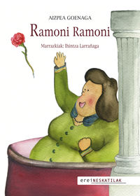 Ramoni Ramoni - Aizpea Goenaga / Ihintza Larrañaga (il. )
