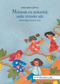 Mahatsak Eta Neskatilak Ondu Zireneko Uda - Enkarni Genua / Karmele Cruz (il. )
