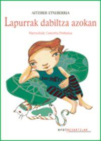 Lapurrak Dabiltza Azokan - Aitziber Etxeberria / Concetta Probanza (il. )