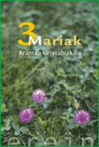 3 Mariak - Arantxa Urretabizkaia