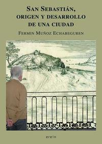 SAN SEBASTIAN, ORIGEN Y DESARROLLO DE UNA CIUDAD