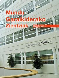 BATX 1 - MUNDU GARAIKIDERAKO ZIENTZIAK