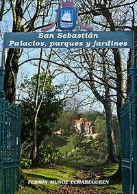 SAN SEBASTIAN - PALACIOS, PARQUES Y JARDINES