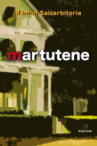 Martutene (eusk. ) - Ramon Saizarbitoria
